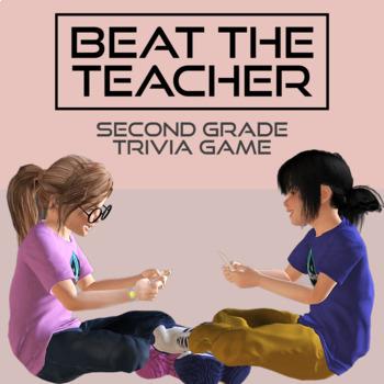 Beat The Teacher | Trivia Game | 2nd Grade Edition