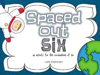 Spaced Out Six - A Facts to 6 Activity