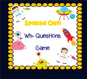 Spaced Out: a WH Question Pack