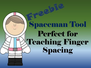 Spaceman Finger Spacing Tool Freebie