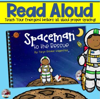 Spaceman to the Rescue- Using Proper Spacing When Writing
