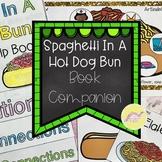 Spaghetti In a Hot Dog Bun Book Companion Activities