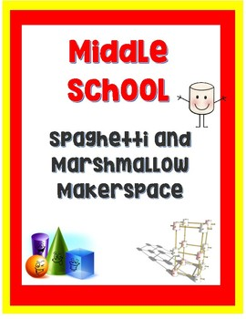 Middle School Spaghetti Marshmallow Tower- Complete with standards!
