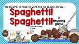 Rhyming word game Spaghetti! Spaghetti!