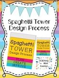 Spaghetti Towers Design Process