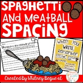 Spaghetti and Meatball Spacing: A Kindergarten Writing Lesson