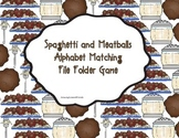 Spaghetti and Meatballs Alphabet Matching File Folder Game