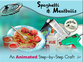 Spaghetti and Meatballs - Animated Step-by-Step Craft