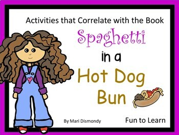 Spaghetti in a Hot Dog Bun ~ 53 pgs of common core activities