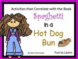 Spaghetti in a Hot Dog Bun ~ 38 pgs of common core activities