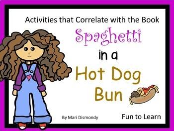 Spaghetti in a Hot Dog Bun ~ 33 pgs of common core activities
