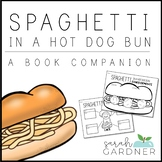 Spaghetti in a Hot Dog Bun Close Reading Activities