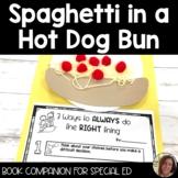 Spaghetti in a Hot Dog Bun Book Companion for Special Education