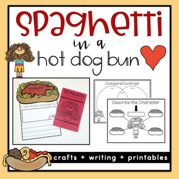 Spaghetti in a Hot Dog Bun Book Cook Activity
