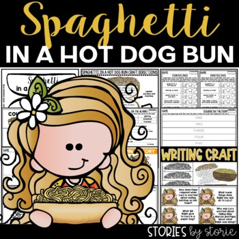 Spaghetti in a Hot Dog Bun (Book Questions, Vocabulary, & Craft)