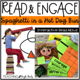 Spaghetti in a Hot Dog Bun: Interactive Read Aloud Lesson Plans and Activities