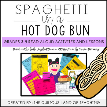 Spaghetti in a Hot Dog Bun Lessons and Activities