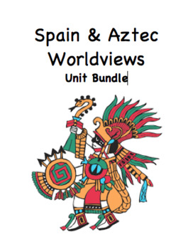 Spain & Aztec Worldview Unit Bundle