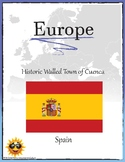 Discover Historical Spain: Historic Walled Town of Cuenca- Worksheet