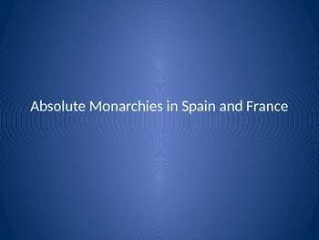 Spain and France in the Age of Absolutism