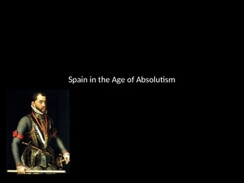Spain in the Age of Absolutism