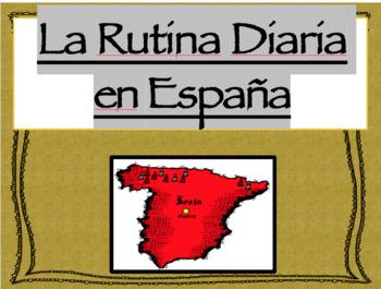 Spain's Daily Routine (La Rutina en España)