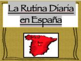 Spain's Daily Routine (La Rutina Diaria en España) Power Point