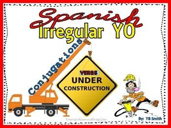 Spanish Irregular YO Verbs Conjugations Notes and Practice