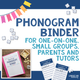 Phonogram Activity Binder : For One-on-One, Small Groups, Parents and Tutors
