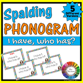Spalding Phonogram Game I have, Who has? (5 Different Versions)
