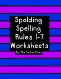Spalding Rules 1-7 Worksheets/Activites
