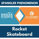 Spangler Phenomenon - Rocket Skateboard Investigation