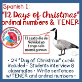 Spanish 1 - 12 Days of Christmas Interview Activity w/ TENER and Ordinal Numbers