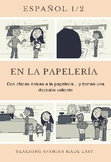 Spanish 1-2 FVR Reading/Short Story: En la papelería- Scho