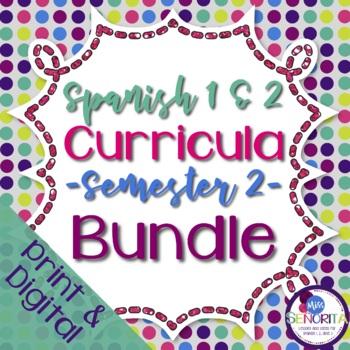 Spanish 1 & 2 {Semester 2s} Curricula BUNDLE