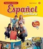 Spanish 1-3 Santillana Curriculum Guide/ Pacing Guide/ Weekly Planner