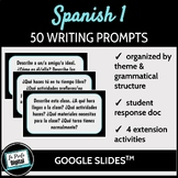 50 Writing Prompts for Spanish 1 / Escritura rápida (Google Drive)