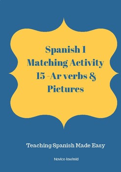 Spanish 1 -AR Verbs Matching Activity & Pictures