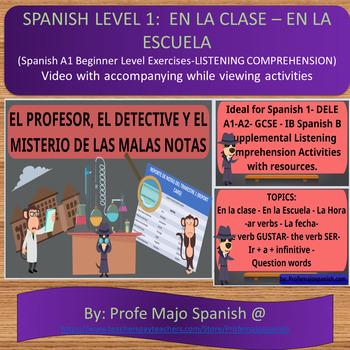 Spanish 1: AR-verbs: En la clase Short Story for Listening