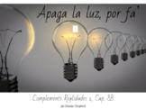 Spanish 1 - Realidades 1, chapter 8A - Apaga la luz, por f