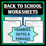 Spanish 1 - Back to School Worksheets - Numbers, Phrases, and Days & Dates