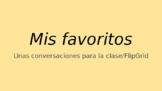 Spanish 1 Mis Favoritos Speaking/FlipGrid Activity (Distan