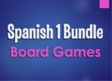 Spanish 1 Bundle:  Board Games
