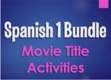Spanish 1 Bundle:  Movie Title Activities