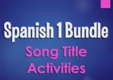 Spanish 1 Bundle:  Song Title Activities