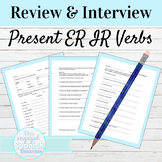 Spanish Present Tense ER and IR Verbs Review and Interview