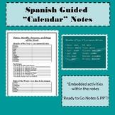 Spanish 1 - Calendar Notes & PowerPoint