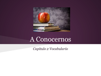 Spanish 1 Chapter 2 Vocab Practice Packet: A Conocernos