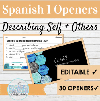 Spanish 1 Unit 2 Describing Self and Others Class Openers