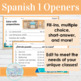 Spanish 1 Class Openers: Warm ups for Expresate 1 Chapter